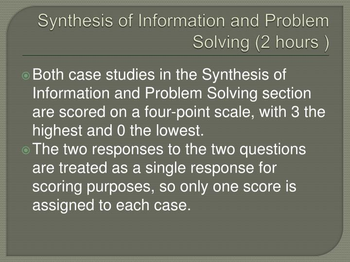 Synthesis of Information and Problem Solving