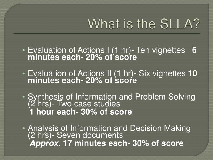 What is the SLLA?