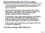 hazard detection for forwarding