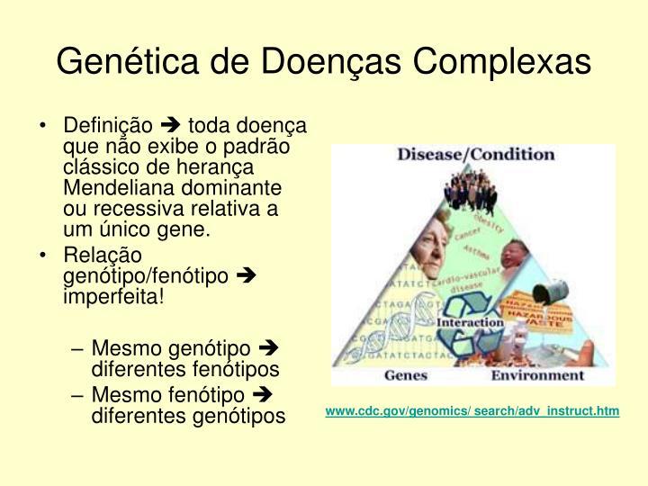 Genética de Doenças Complexas