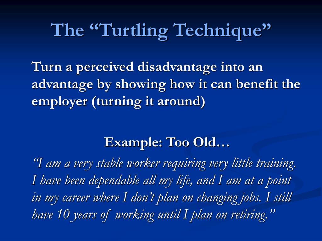 "The ""Turtling Technique"""