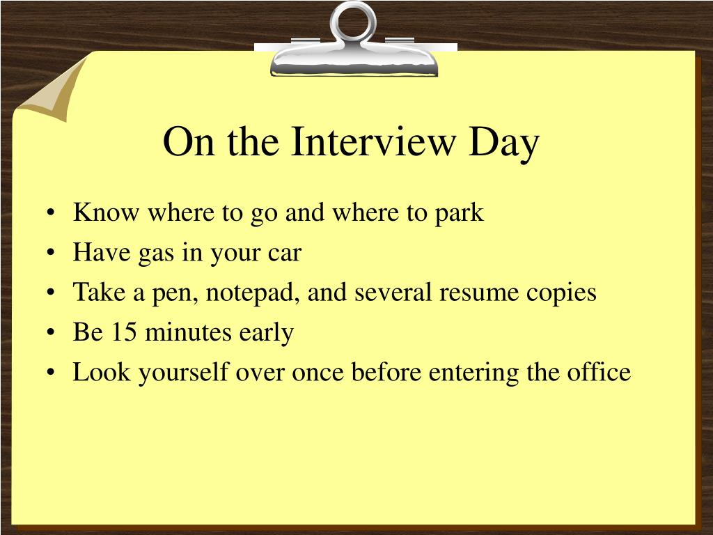 On the Interview Day