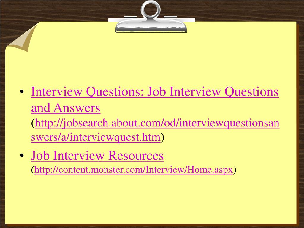 Interview Questions: Job Interview Questions and Answers