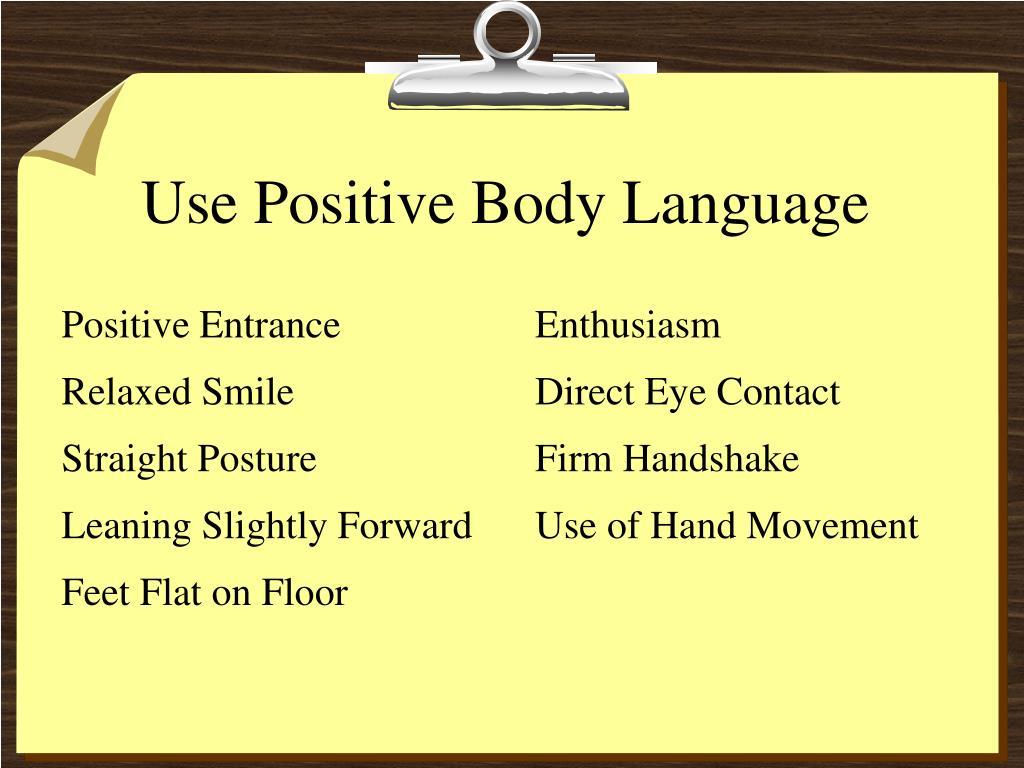Use Positive Body Language