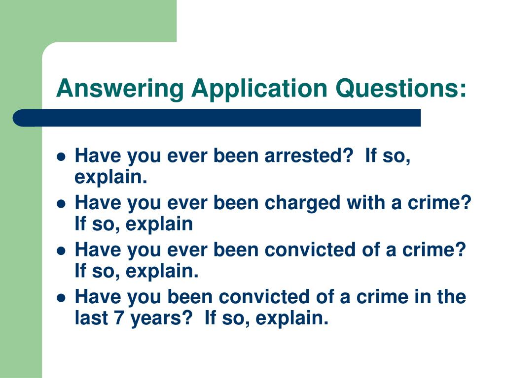 Answering Application Questions: