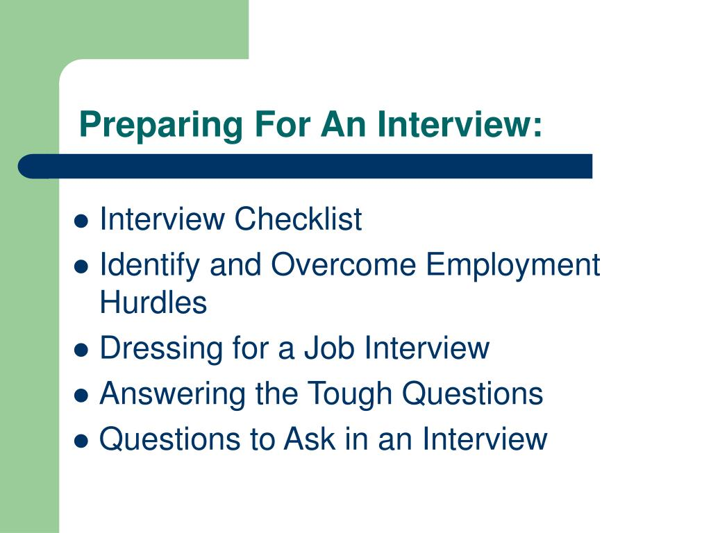 Preparing For An Interview: