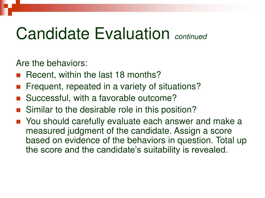 Candidate Evaluation