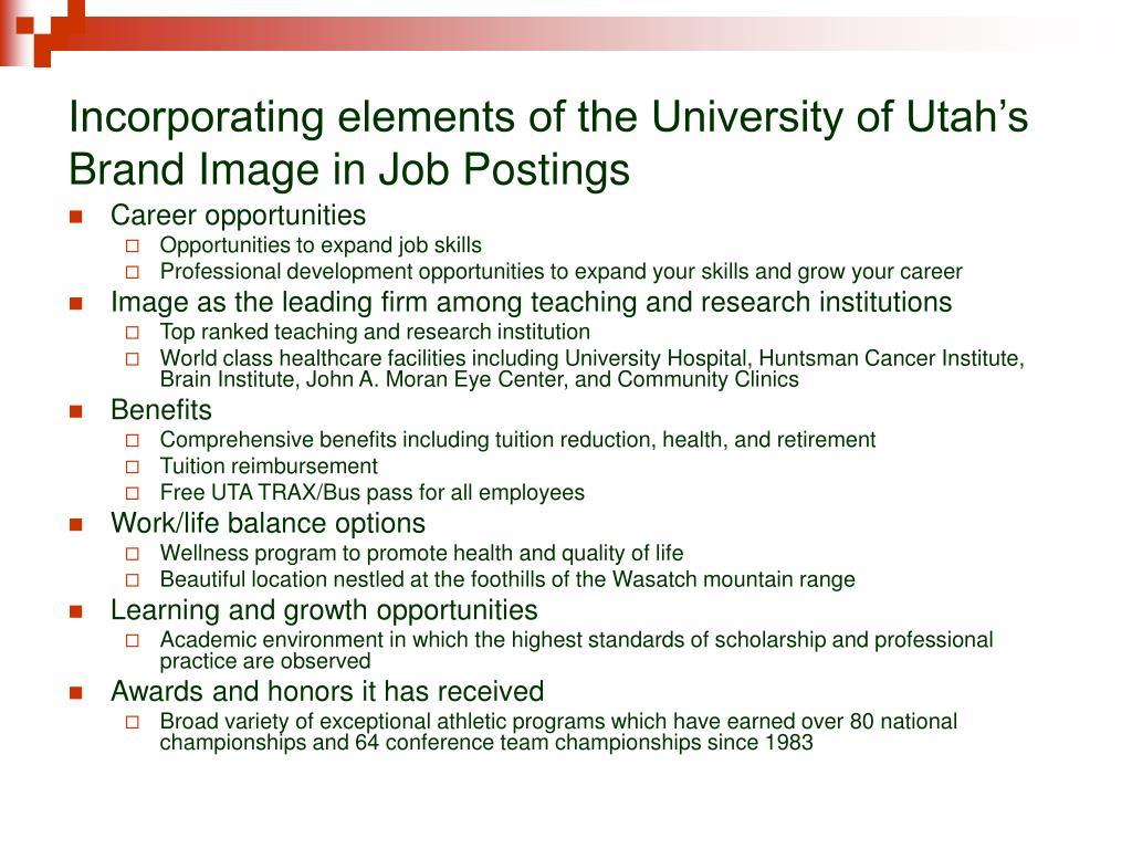 Incorporating elements of the University of Utah's Brand Image in Job Postings
