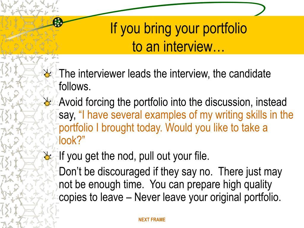 If you bring your portfolio
