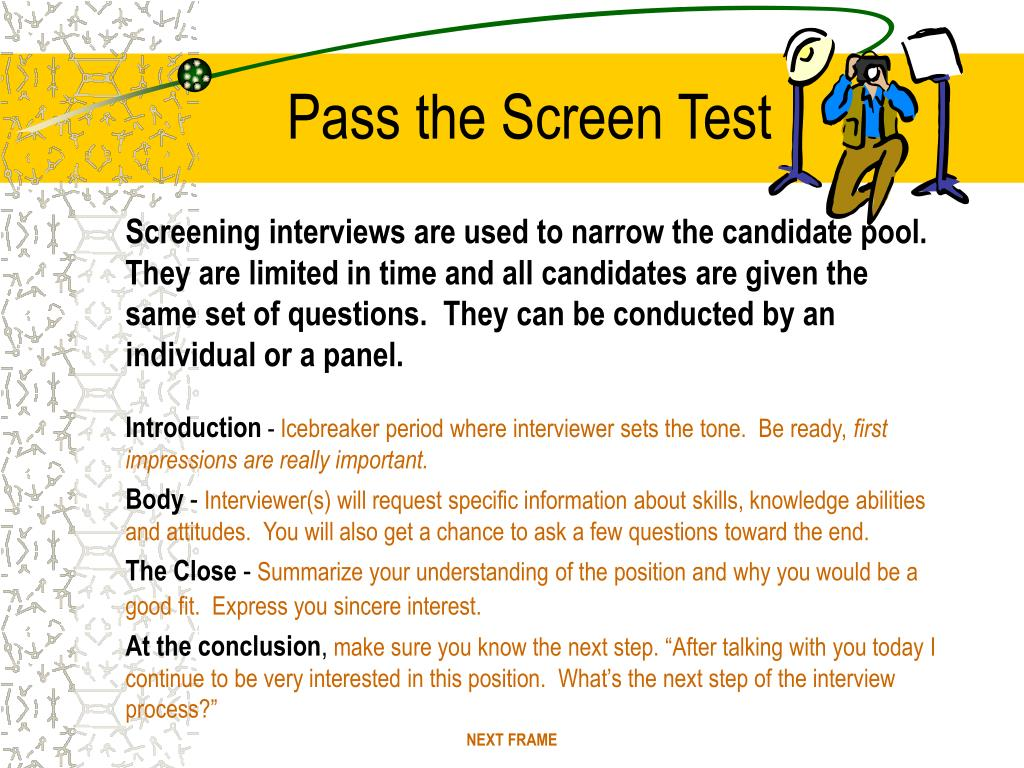 Pass the Screen Test