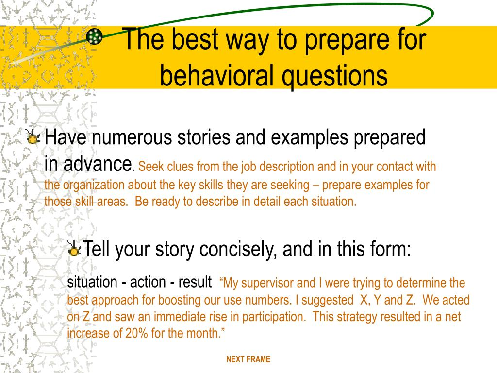 The best way to prepare for behavioral questions