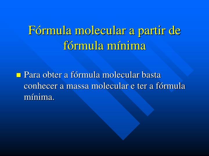 Fórmula molecular a partir de fórmula mínima