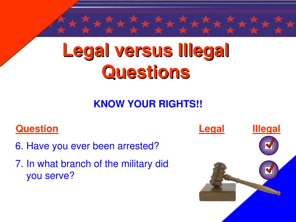 Legal versus Illegal Questions