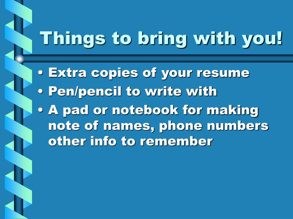 Things to bring with you!