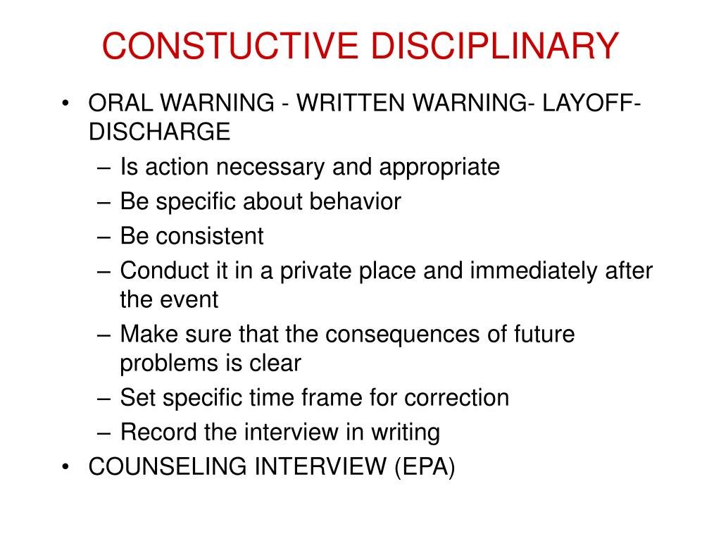 CONSTUCTIVE DISCIPLINARY