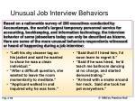 unusual job interview behaviors