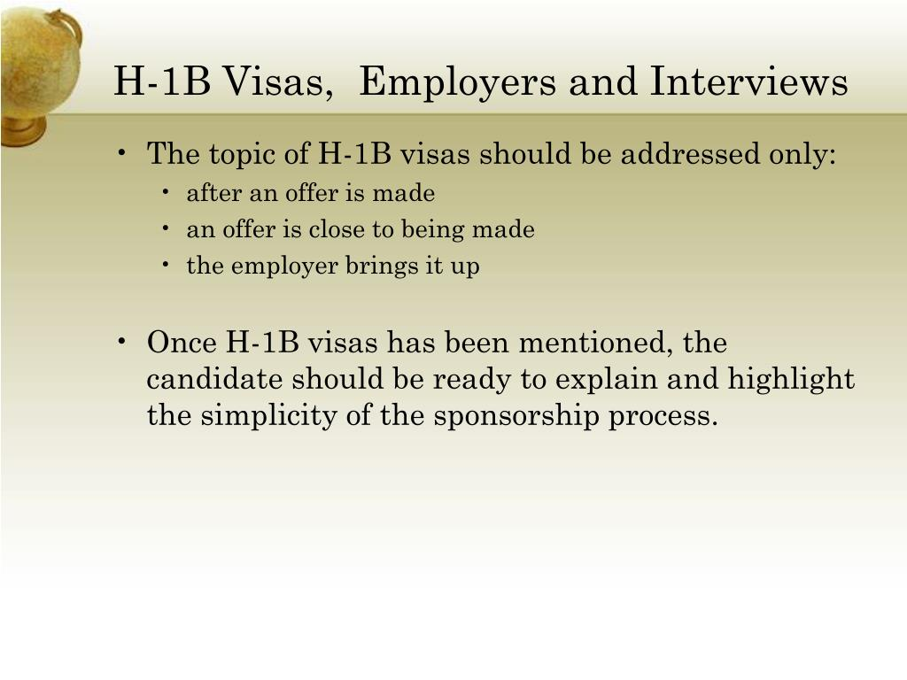 H-1B Visas,  Employers and Interviews