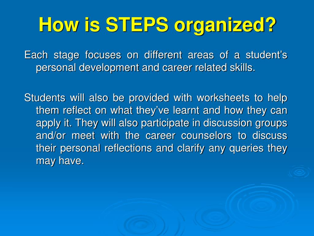 How is STEPS organized?