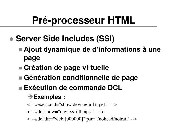 Pré-processeur HTML