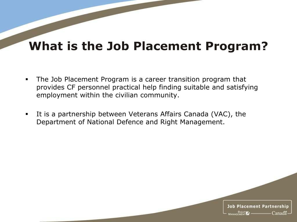 What is the Job Placement Program?