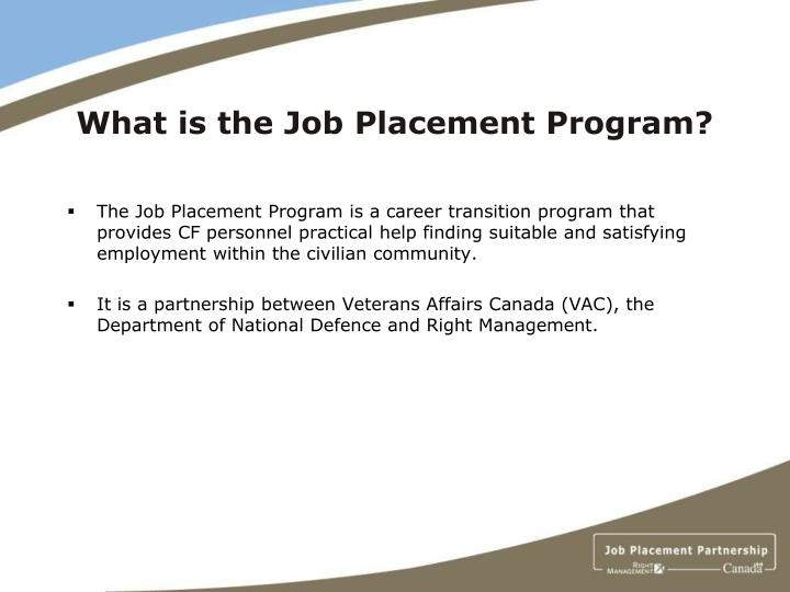 What is the job placement program