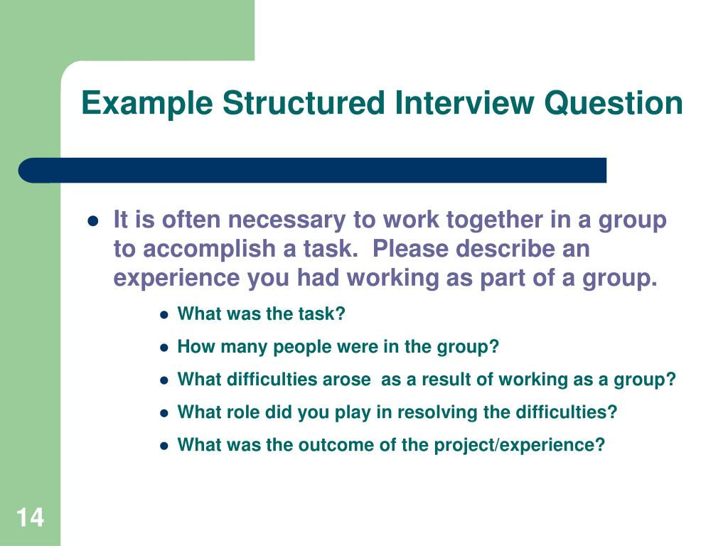 Example Structured Interview Question