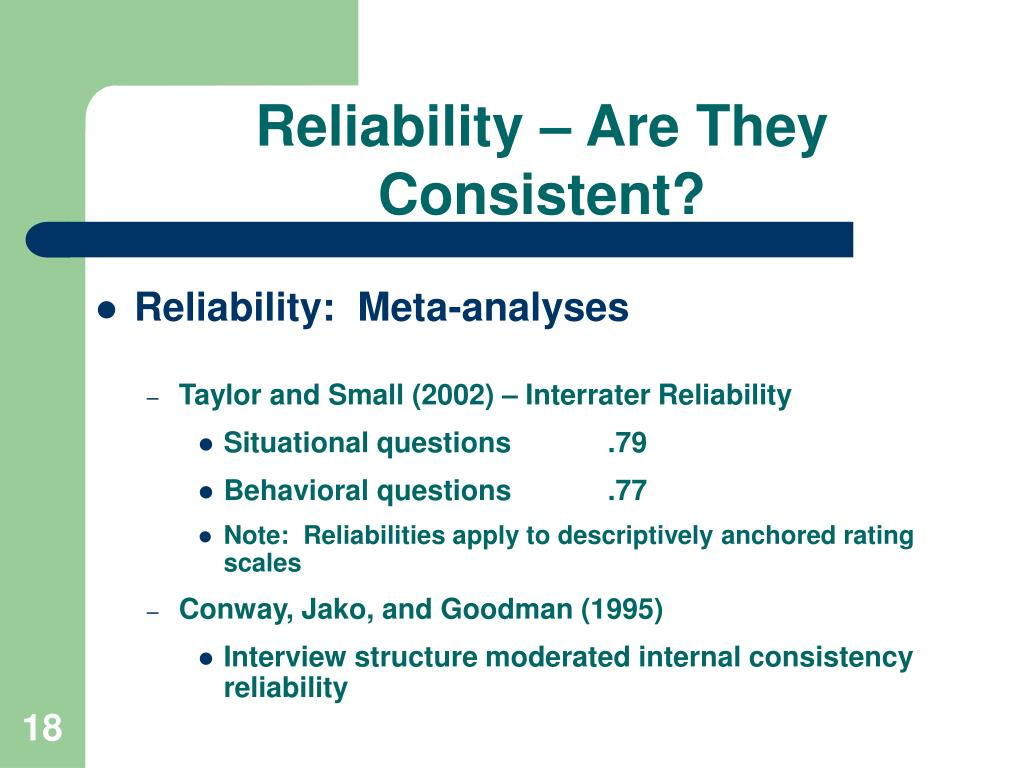 Reliability – Are They Consistent?