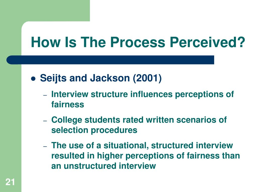 How Is The Process Perceived?
