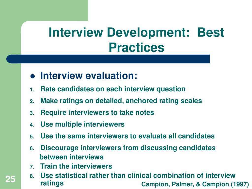 Interview Development:  Best Practices