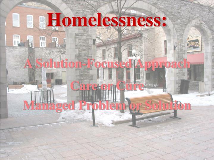 Homelessness: