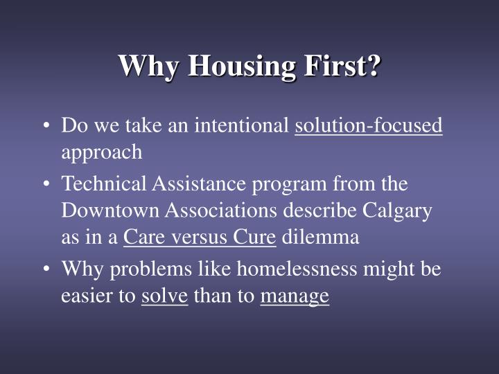 Why Housing First?