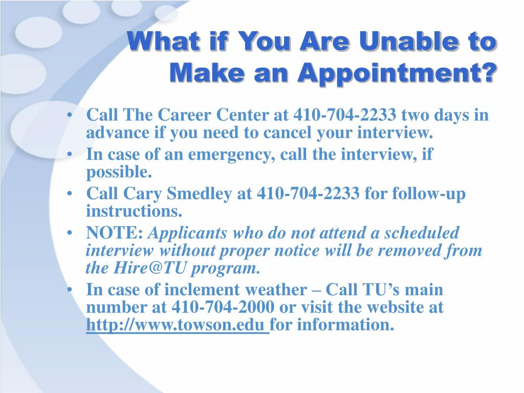 What if You Are Unable to Make an Appointment?