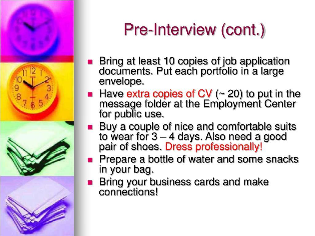 Pre-Interview (cont.)