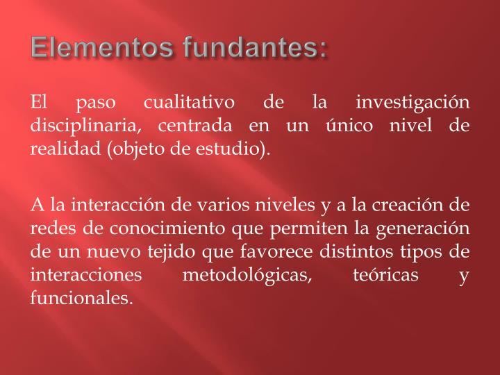 Elementos fundantes: