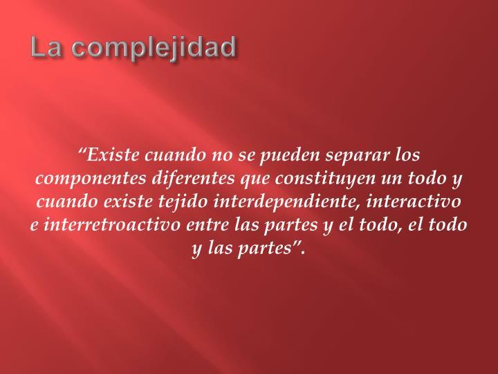 La complejidad