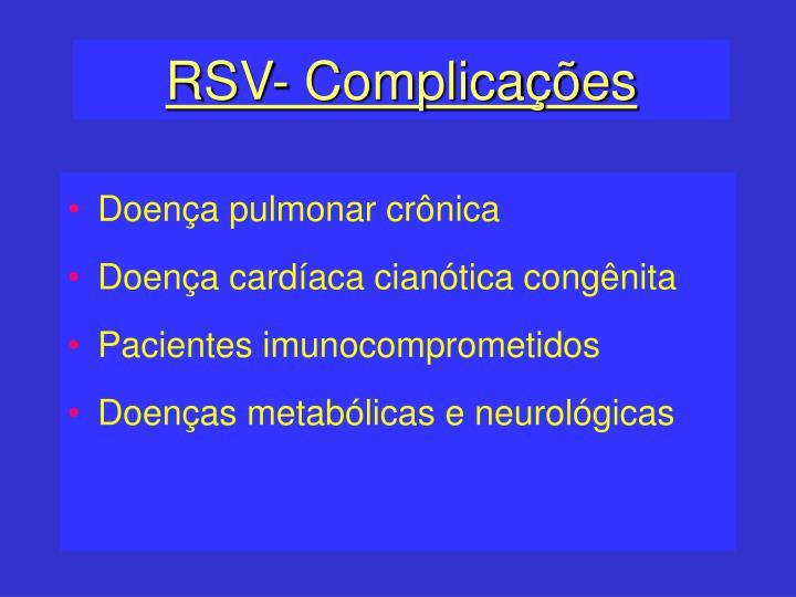 RSV- Complicações