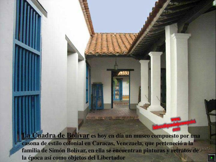 La Cuadra de Bolívar