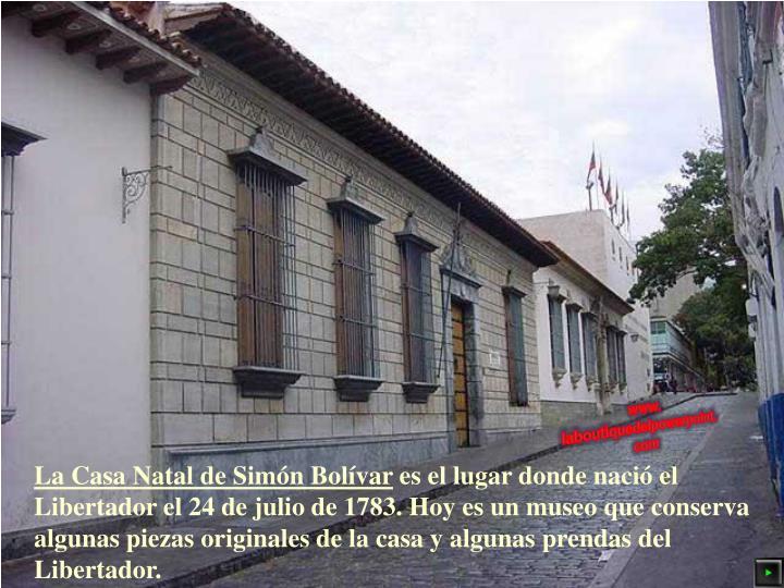 La Casa Natal de Simón Bolívar