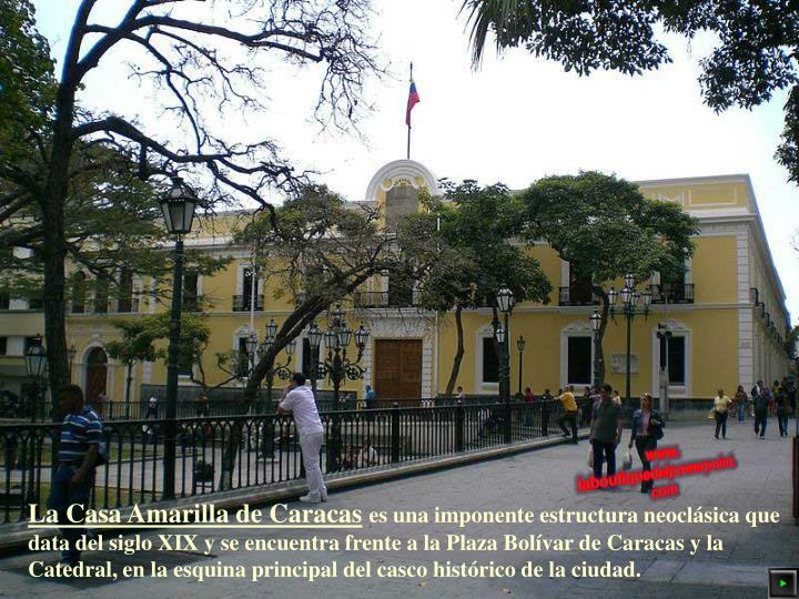 La Casa Amarilla de Caracas