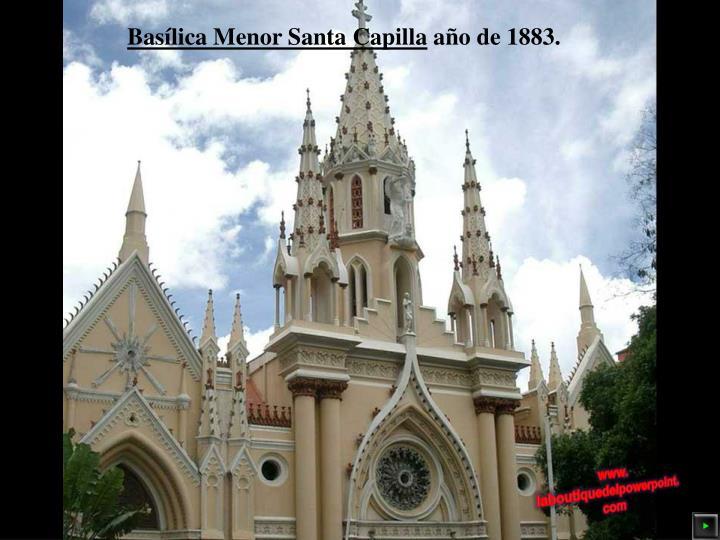 Basílica Menor Santa Capilla