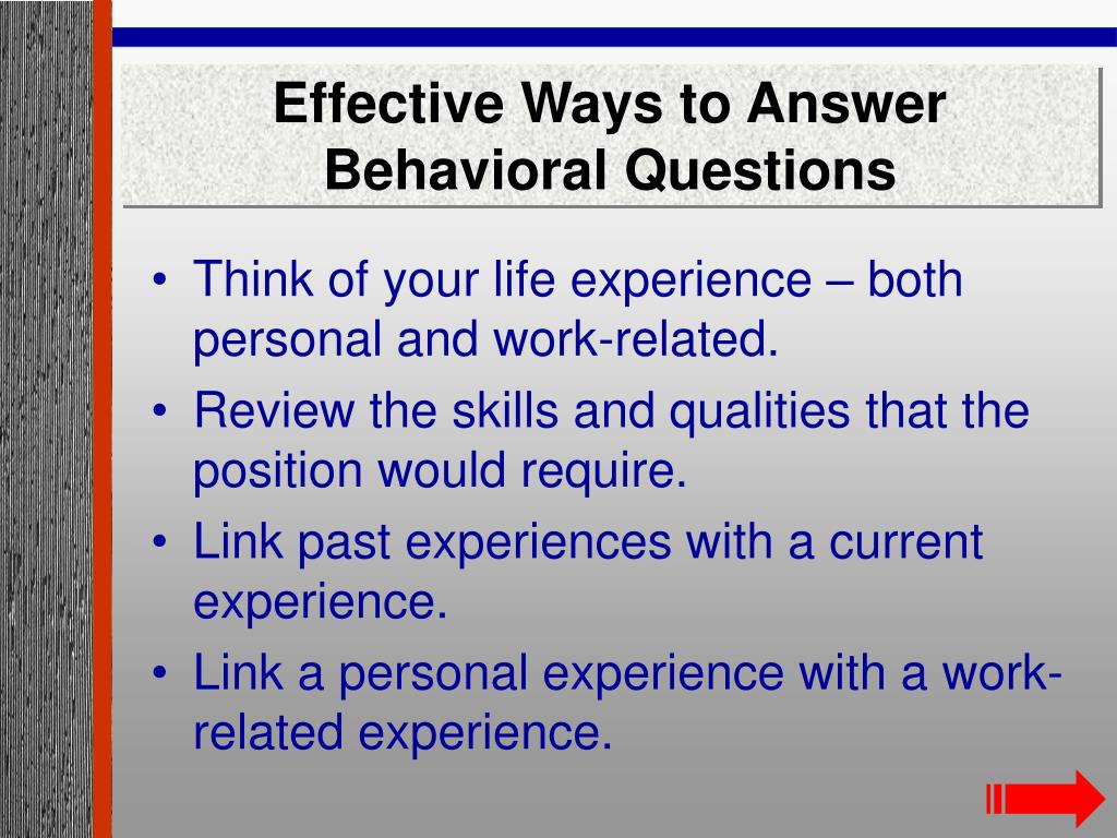 Effective Ways to Answer Behavioral Questions