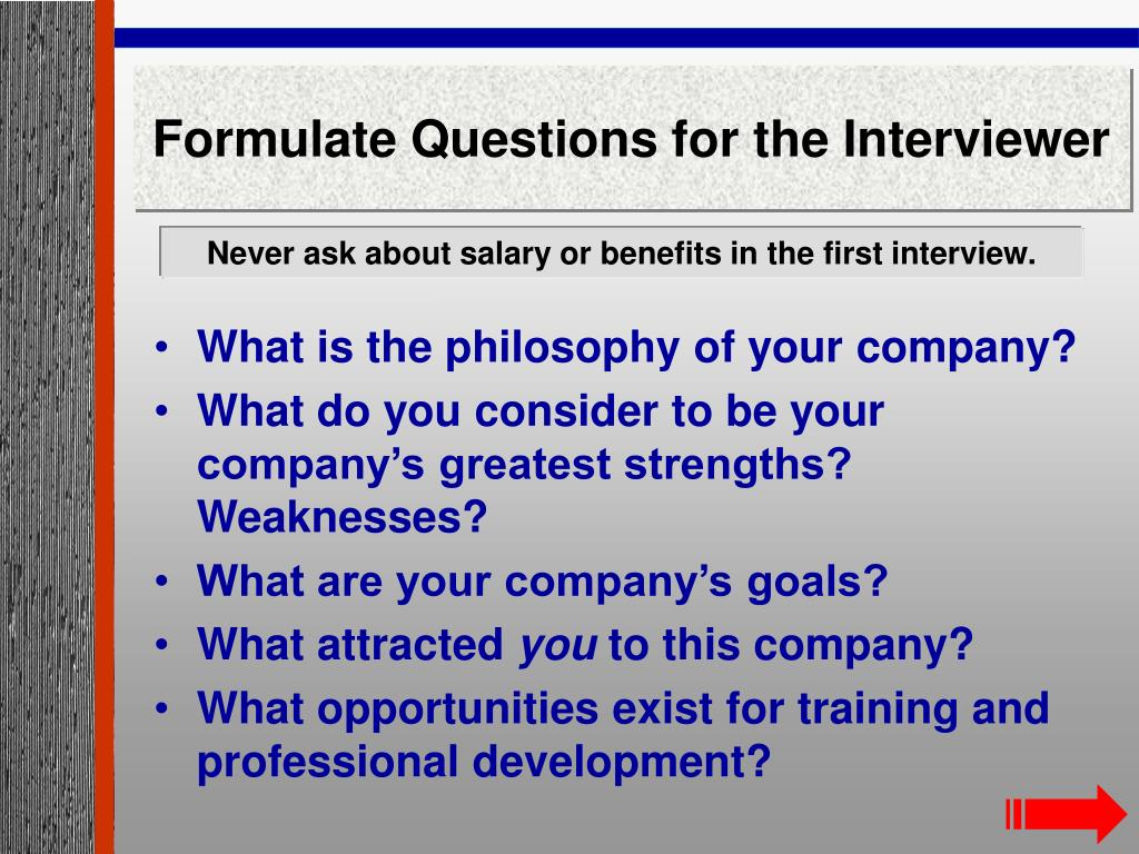 Formulate Questions for the Interviewer