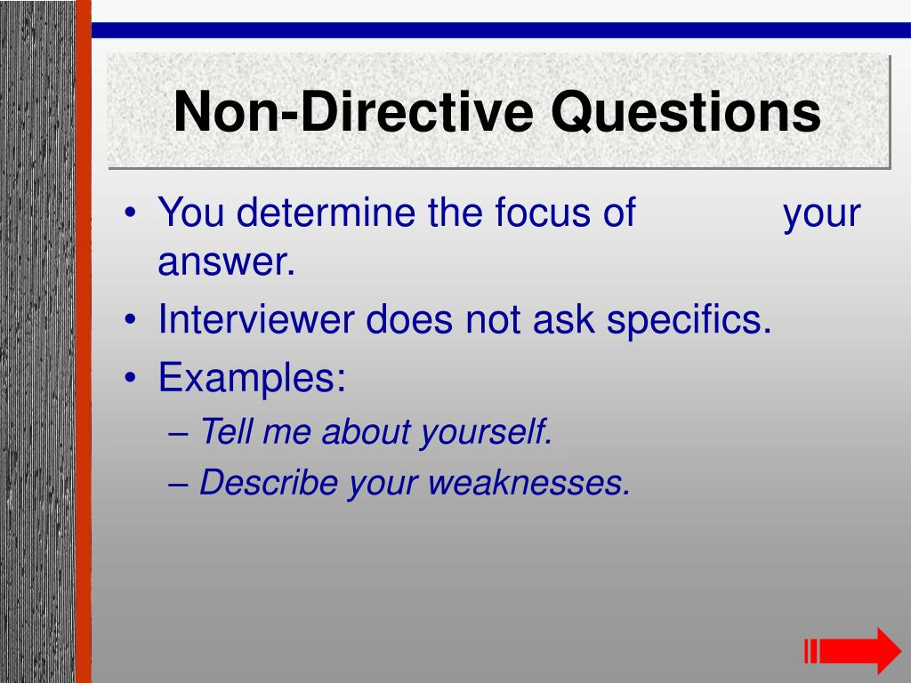 Non-Directive Questions