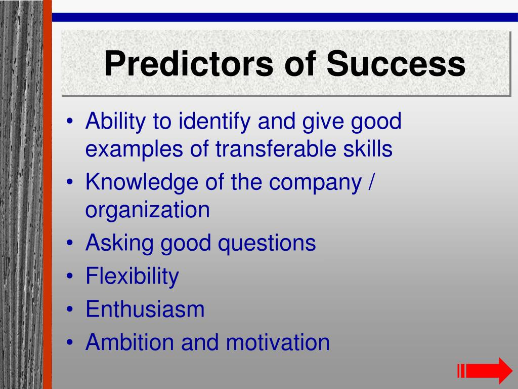 Predictors of Success