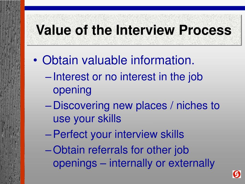 Value of the Interview Process