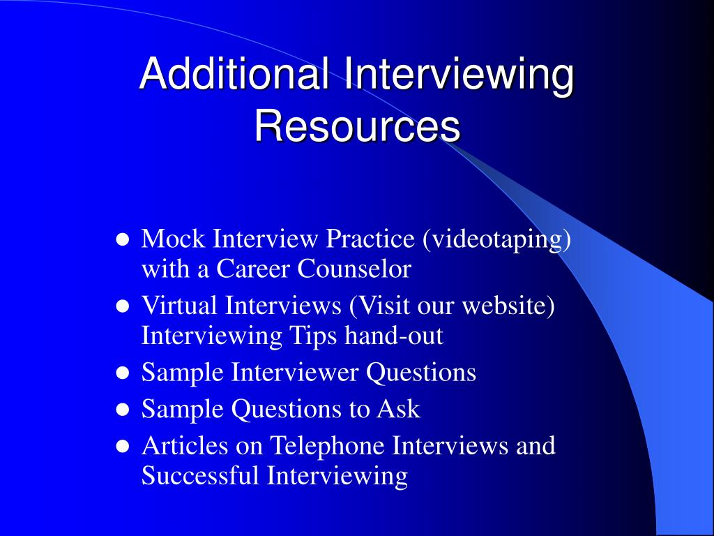 Additional Interviewing Resources