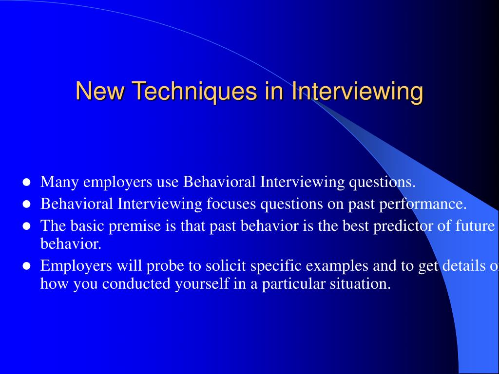 New Techniques in Interviewing