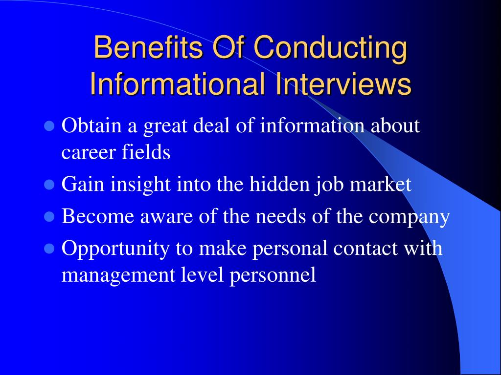 Benefits Of Conducting Informational Interviews