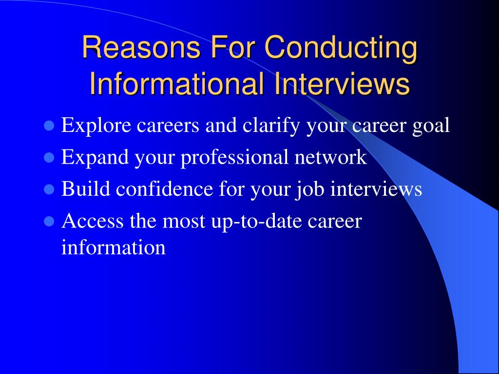 Reasons For Conducting Informational Interviews