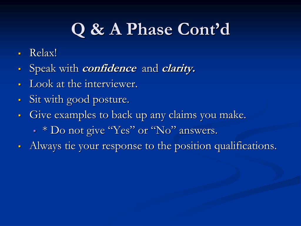 Q & A Phase Cont'd